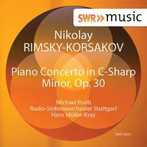 Rimsky-Korsakov: Piano Concerto in C-Sharp Minor, Op. 30