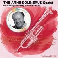 The Arne Domnérus Sextet in Concert with Bengt Hallberg & Rolf Ericson (Live)