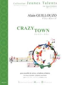 A. Guillouzo: Crazy Town