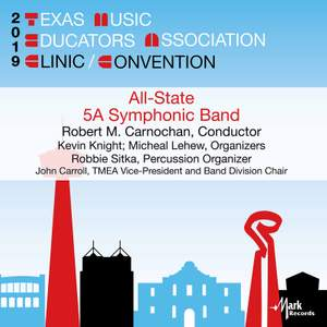 2019 Texas Music Educators Association: All-State 5A Symphonic Band
