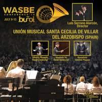 2019 WASBE Conference: Unión Musical Santa Cecilia de Villar del Arzobispo (Live)
