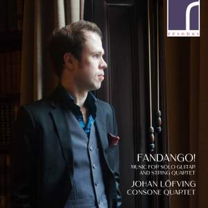 Fandango! Music for Solo Guitar and String Quartet