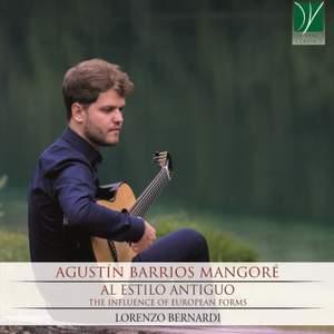 Agustin Barrios Mangoré: Al Estilo Antiguo