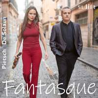 Fantasque - French Violin Sonatas by Fauré, Debussy, Ravel & Poulenc