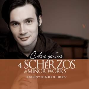 Chopin: 4 Scherzos & Minor Works