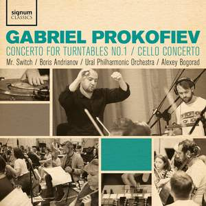 Gabriel Prokofiev: Concerto for Turntables No. 1 & Cello Concerto Product Image