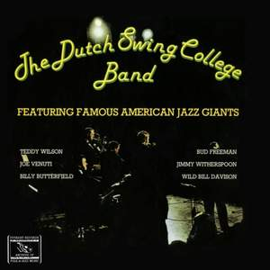 The Dutch Swing College Band Featuring Famous American Jazz Giants