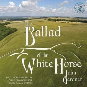 John Gardner: The Ballad of the White Horse Product Image