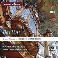 Organ Works By Berlin Composers