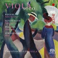 Solo Sonatas For Viola: Hindemith; Reger; Stravinsky