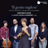 Il Genio Inglese - Nicola Matteis, A Neapolitan in London