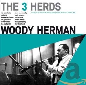 Herman Woody / the 3 Herds