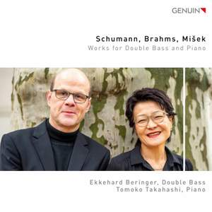 Schumann, Brahms & Misek: Works For Double Bass & Piano