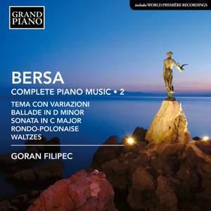 Blagoje Bersa: Complete Piano Music; Vol. 2 Product Image