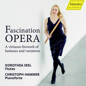 Fascination Opera: A virtuoso firework of fantasias and variations