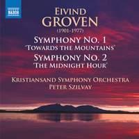 Eivind Groven: Symphonies Nos. 1 & 2