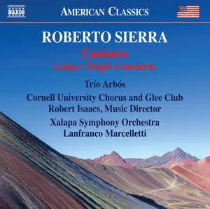 Sierra: Cantares, Loiza & Triple Concerto