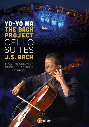 Yo-Yo Ma: The Bach Project - Cello Suites