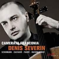 Schumann, Cassado & Faure: Works for Cello