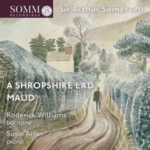 Somervell: A Shropshire Lad & Maud Product Image