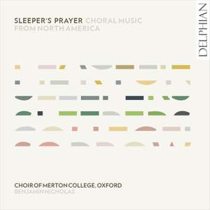 Sleeper's Prayer: Choral Music From North America