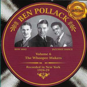 Ben Pollack, Vol. 6 - The Whoopee Makers 1928-1929 Product Image