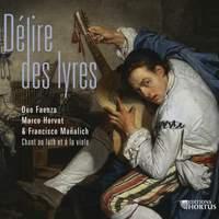 Délire des lyres: Chant au luth et à la viole