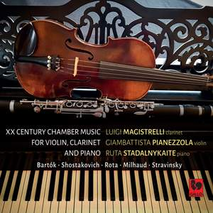 Bartók - Shostakovich - Rota - Milhaud - Stravinsky: 20th Century Chamber Music