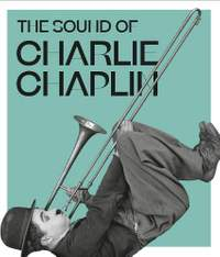 The Sound of Charlie Chaplin