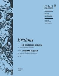 Brahms: Ein deutsches Requiem, Op. 45 (Full Score)