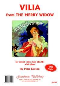 Franz Lehar: Vilia arranged by Peter Lawson for SATB