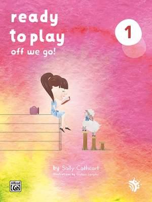 Sally Cathcart: Ready to Play: Off We Go!