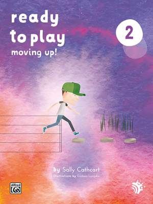 Sally Cathcart: Ready to Play: Moving Up!