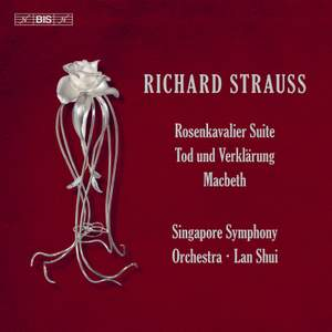 Strauss: Rosenkavalier Suite, Tod und Verklärung & Macbeth