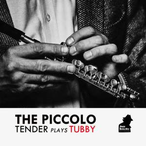 The Piccolo - Tender Plays Tubby Product Image