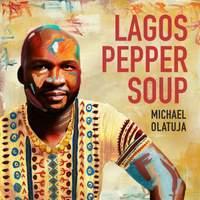 Lagos Pepper Soup - Vinyl