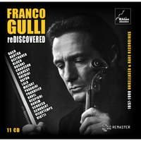 Franco Gulli Rediscovered: 1957-1999 Unreleased & Rare Recordings
