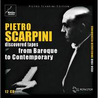 Pietro Scarpini: Discovered Tapes - From Baroque To Contemporary