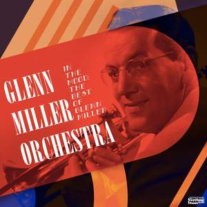 In the Mood: The Best of Glenn Miller Product Image
