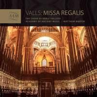 Valls: Missa Regalis