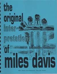 Miles Davis: The Original Interpretations Of Miles Davis