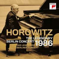 Vladimir Horowitz - The Legendary 1986 Berlin Concert