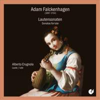 Adam Falckenhagen - Sonatas For Lute Op.1
