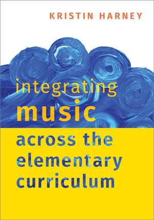 Integrating Music Across the Elementary Curriculum Product Image
