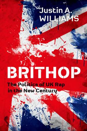 Brithop: The Politics of UK Rap in the New Century Product Image