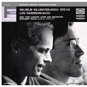 Killmayer: Missa Brevis - Harrison: Mass