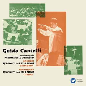 Schubert: Symphony No. 8 'Unfinished' - Mendelssohn: Symphony No. 4, Op. 90 'Italian'