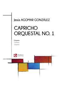 Jesús Agomar González: Capricho Orquestal No. 1 for Orchestra