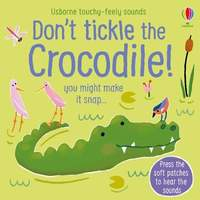Don't Tickle the Crocodile!