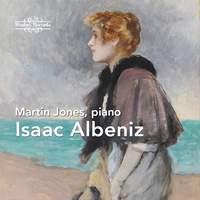 Isaac Albeniz: Piano Works